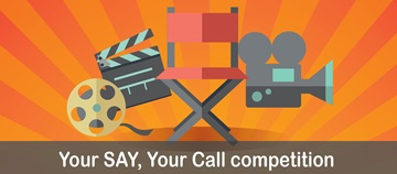 Your SAY, Your Call Competition