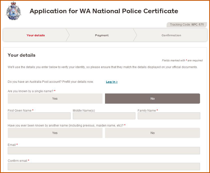 The National Police Certificate application form will open on the Australia Post Smateforms web service.